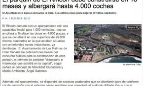 El parquin de El Rincón debe construirse en 16 meses y albergará hasta 4.000 coches (laprovincia.es).