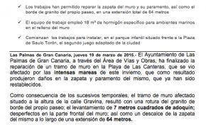 El Ayuntamiento destina 32.000 euros a la reparación del muro de Las Canteras, a la altura de la calle Gravina, que resultó afectado tras las mareas de este invierno (Nota de prensa).