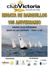 Este sábado, regata de barquillos en el 106 aniversario del Real Club Victoria