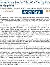 Condenada por llamar ´chulo´ y ´corrupto´ a un policía de playa ( www.laprovincia.es).