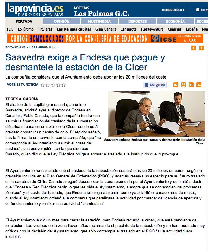 Saavedra exige a Endesa que pague y desmantele la estación de la Cícer ( www.laprovincia.es).