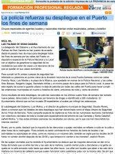 La policía refuerza su despliegue en el Puerto los fines de semana ( laprovincia.es).