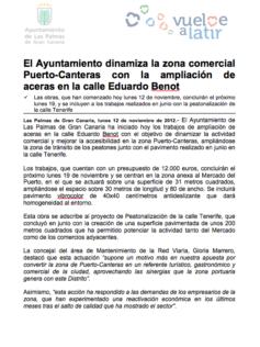 El Ayuntamiento dinamiza la zona comercial Puerto-Canteras con la ampliación de aceras en la calle Eduardo Benot ( Nota de prensa).
