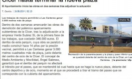 Sabroso garantiza el tránsito por el paseo de la Cícer hasta terminar la nueva plaza ( laprovincia.es).