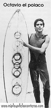Surf en los 70- Octavio el polaco.-Aportación Orca Surf Shop