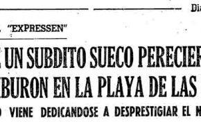 Viejos recortes de periódico: el día en que un tiburón se tragó a un turista sueco en la playa de Las Canteras